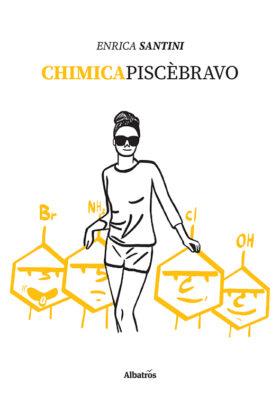 Chimicapiscèbravo, la chimica alla portata di tutti